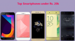Top Five smartphones under Rs. 20,000 only, currently trending in the market.